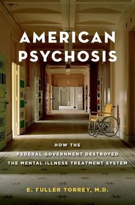 American Psychosis By Torrey, E. Fuller